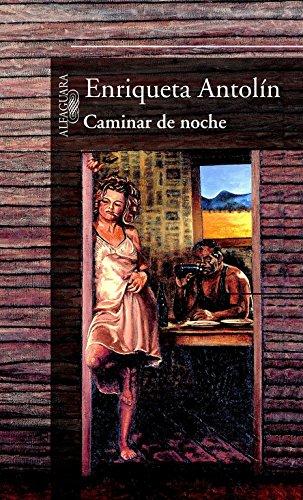 Caminar de noche (HISPANICA) por Enriqueta Antolín