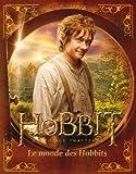 Image de Le Hobbit : un voyage inattendu : Le Monde des Hobbits