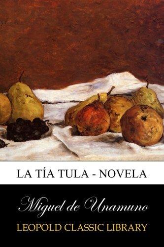 La Tía Tula - Novela por Miguel de Unamuno