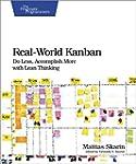 Real-World Kanban: Do Less, Accomplis...