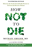 #8: How Not to Die: Discover the Foods Scientifically Proven to Prevent and Reverse Disease