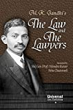 M.K. Gandhi's - The Law and the Lawyers
