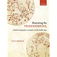 Illustrating the Phaenomena: Celestial cartography in Antiquity and the Middle Ages