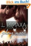 Play Nice (The Devil's Share Book 1)...