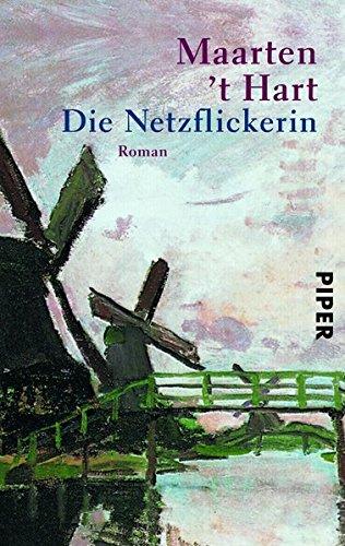 Buchseite und Rezensionen zu 'Die Netzflickerin: Roman' von Maarten 't Hart