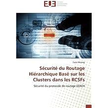 Sécurité du Routage Hiérarchique Basé sur les Clusters dans les RCSFs