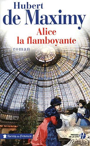 Alice la flamboyante par Hubert de MAXIMY