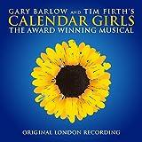 Calendar Girls The Musical – Original London Cast