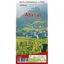Freizeit- und Wanderkarte Ahrtal von Altenahr bis Sinzig: mit Rotweinwanderweg und AhrSteig - rote Route