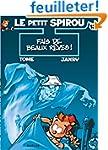 Le Petit Spirou, tome 13 : Fais de be...