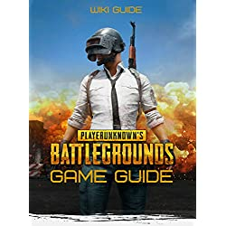 Playerunknown's Battlegrounds Game Guide (English Edition)