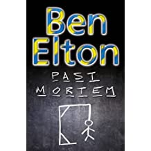 By Ben Elton Past Mortem (First Edition, First Prin) [Hardcover]