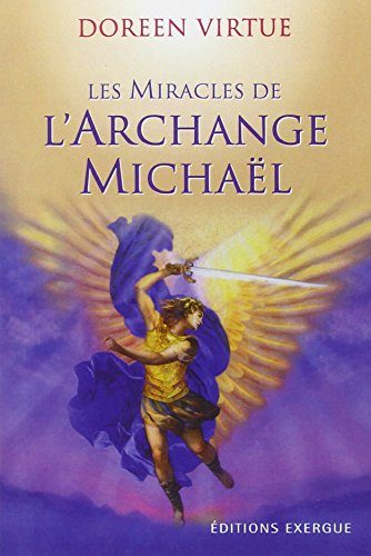 Les Miracles de l'Archange Michaël par Doreen Virtue