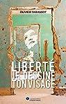Liberté, je dessine ton visage par Tarassot