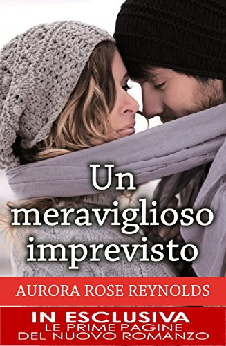 Un meraviglioso imprevisto (Until Series Vol. 1) di [Reynolds, Aurora Rose]