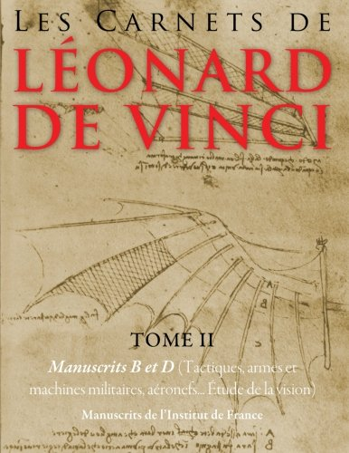 Les Carnets de Leonard de Vinci - Tome 2 : Manuscrits B et D par Leonard de Vinci