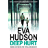 Deep Hurt (Ingrid Skyberg FBI Thriller series Book 4) (English Edition)
