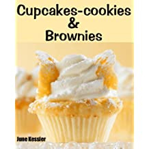 Cupcake-Cookies and Brownies (Delicious Recipes Book 10) (English Edition)