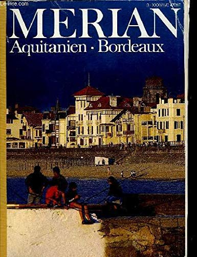 Aquitanien / Bordeaux (MERIAN)