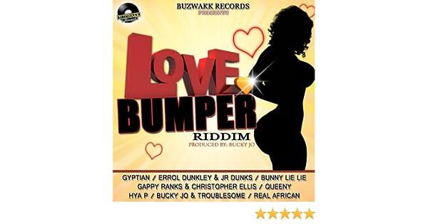 Love Bumper Riddim (Produced By Bucky Jo)