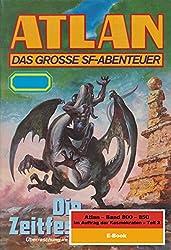 Atlan-Paket 17: Im Auftrag der Kosmokraten (Teil 3): Atlan Heftromane 800 bis 850 (Atlan classics Paket)
