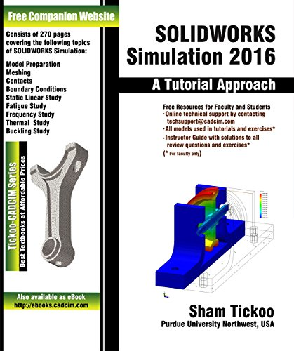 SOLIDWORKS Simulation 2016: A Tutorial Approach
