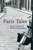 Paris Tales: A Literary Tour of the City (City Tales)