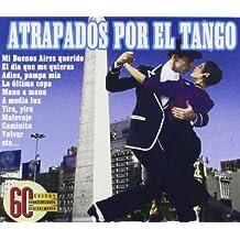 Atrapados Por El Tango