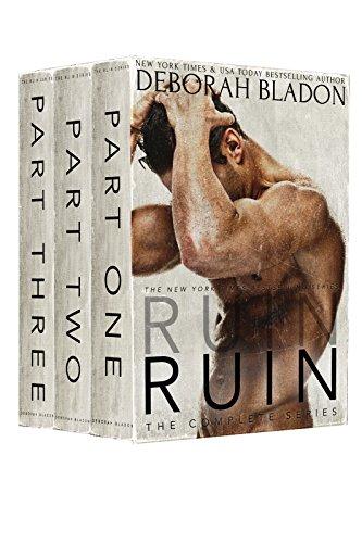 Buchseite und Rezensionen zu 'RUIN - The Complete Series: Part One, Part Two & Part Three (English Edition)' von Deborah Bladon