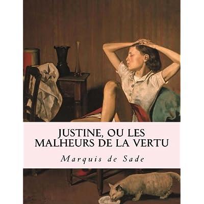 Justine, ou Les malheurs de la vertu: edition francaise