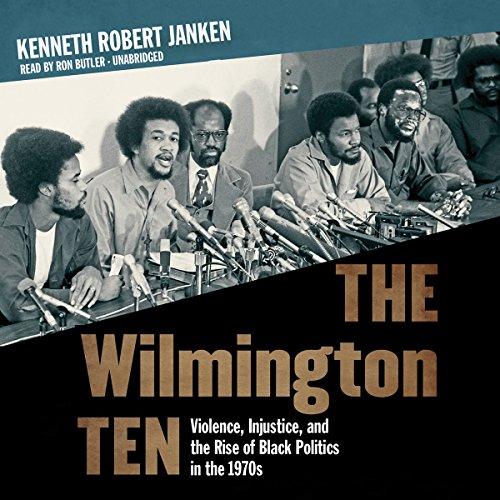 The Wilmington Ten  Audiolibri