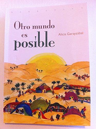 Descargar desde google books como pdf Otro mundo es posible (En busca de la alegria nº 2) PDF