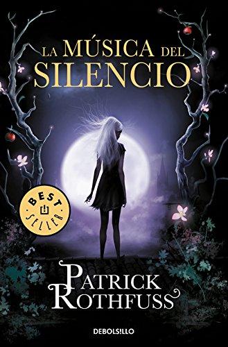 La música del silencio (BEST SELLER) por Patrick Rothfuss