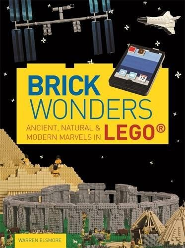 Brick Wonders: Ancient, natural & modern marvels in LEGO®