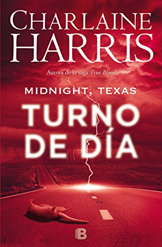 Midnight, Texas - Turno de día (Midnight Texas 2) (La Trama) por Charlaine Harris
