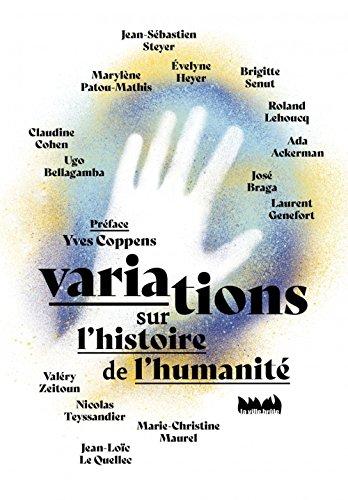 Variations Sur l'Histoire de l'Humanité par Coppens Yves