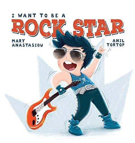 I Want to Be a Rock Star por Mary Anastasiou