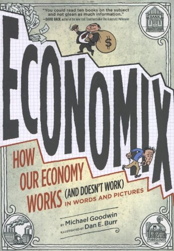 [ ECONOMIX: HOW OUR ECONOMY WORKS (AND DOESN'T WORK) IN WORDS AND PICTURES AVAILABLE USED ] Economix: How Our Economy Works (and Doesn't Work) in Words and Pictures Available Used By Goodwin, Michael ( Author ) Apr-2013 [ Paperback ]