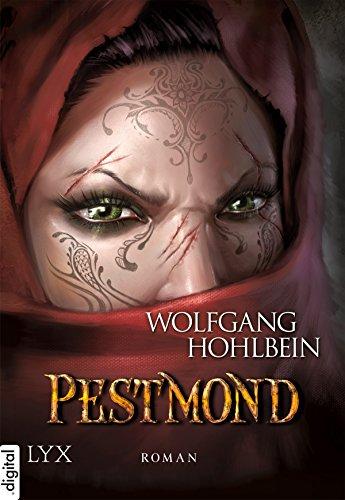 Die Chronik der Unsterblichen - Pestmond (Andrej und Abu Dun 14)