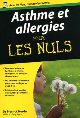 Asthme et allergies pour les nuls