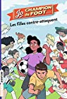 Jo, champion de foot, tome 5 : Les filles contre-attaquent