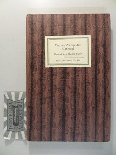 Die vier Zweige das Mabinogi. Ein keltisches Sagenbuch