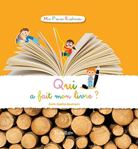 Qui a fait mon livre ? par Anne-Sophie Baumann