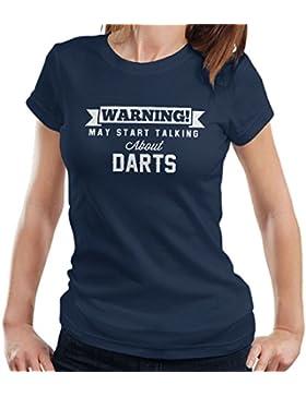 Warning May Start Talking About Darts Women's T-Shirt