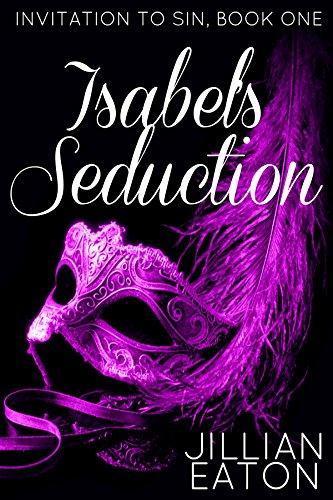 isabels-seduction-invitation-to-sin-book-1-english-edition