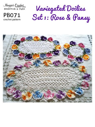 1 Doily Rose (Crochet Pattern Variegated Doilies 1 - Rose & Pansy PB071-R (English Edition))