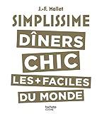 Simplissime - Les dîners chics
