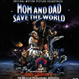 Mom und Dad retten die Welt (Mom And Dad Save The World)