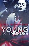 Young Love Murder (Young Assassins Book 1)