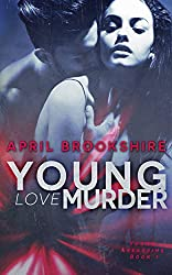 Young Love Murder (Young Assassins Book 1) (English Edition)